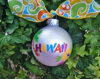 Hawaii Beach Vacation Souvenier Ornament - Hand Painted Christmas Bauble - Wedding Destination Gift, Hawaiian Islands, Hawaiian Theme