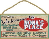 Welcome To NONA'S Place Home of World Famous Milk & Cookies Grandmother Wall 10x5 SIGN Plaque