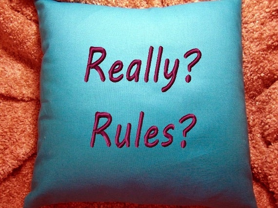 Toss Pillow - Bumper Sticker Funny!  A bed pillow for fun and a smile.  Custom embroidery for each one.