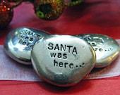SALE Pewter Pocket Stone - Santa was here, Christmas Keepsake, Christmas Gift, Holiday Keepsake, Stocking Stuffer, Gifts for Children, Token