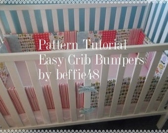 Crib Bumper Pad, PATTERN Tutorial, 6 Piece, Easy w photos, pdf.