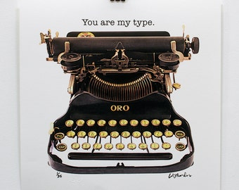 "17 x 17"" limited edition print - you are my type - unframed"