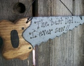 Dad Saw Sign The Best Dad I Ever Saw Fathers Day Wood Dad Sign