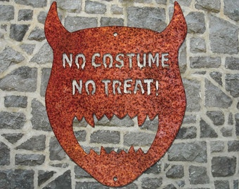 No Costume No Treat Steel Wall Mount Sign