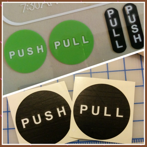 Push pull sign / push decal / pull decal / push pull decal / door push / vinyl sign