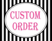 Custom Order for Carol Ann