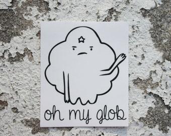 Oh My Glob Lumpy Space Princess Adventure Time Sticker
