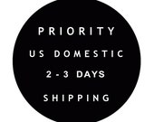 U.S. Priority Shipping Upgrade