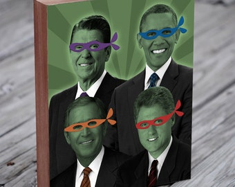 Teenage Mutant Ninja Presidents - Teenage Mutant Ninja Turtles Art -  Wood Block Art Print