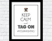 INSTAGRAM - Keep Calm - Wedding, Bridal, Bachelorette, Party Sign - PDF - Printable File