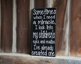 Children's Miracle Wood Sign