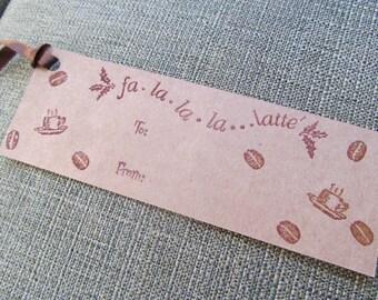 Fa La La La Latte gift tags -- CLEARANCE