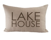 Lake House - Cushion/ Pillow Cover - 12x18 - Choose your fabric and font colour