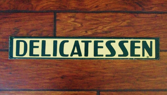 Vintage Delicatessen sign