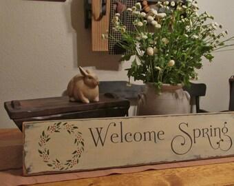 Primitive Welcome Spring sign