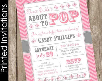 Printed About to Pop Baby Shower Invitation, girl baby shower invitation, pink and gray, chevron, typography (FREE ENVELOPES)