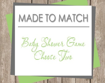 Printable Baby Shower Game (Pick Two) - Made to Match  (any design in our shop)