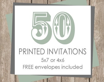 50 Printed Invitations (includes white envelopes )