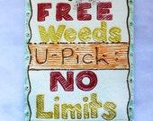 Ceramic Free Weeds, U-Pick, NO limits tile