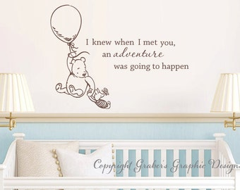 Classic Winnie the Pooh I knew when I met you an adventure was going to happen baby quote vinyl wall decal