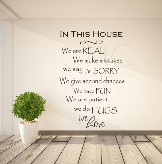 in this house vinyl decal we are real house rules by