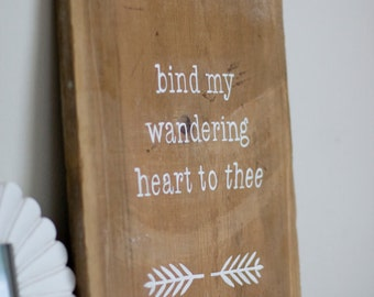 "Rustic Wall Hanging ""Come thou fount of every blessing"""