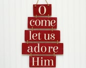 Christmas Door Hanger O Come Let Us Adore Him Christmas Decoration Christmas Painting Artwork Dark Red