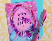 live fully alive - greeting card