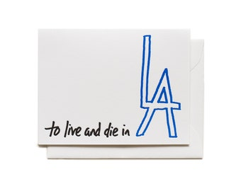 To Live and Die In LA - Letterpress Greeting Card