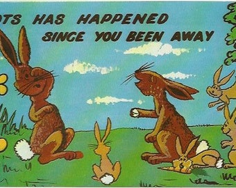 """Vintage Postcard Very Cute for Easter """"Lots Has Happened Since You Been Away""""  Brown Bunnies Rabbit Bunny Funny Cheeking 1970-1980"""