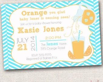 Orange You Glad Baby Shower Invitation - Summer Baby Shower - Boy, Girl, Gender Neutral Baby Shower - Printable Invitation
