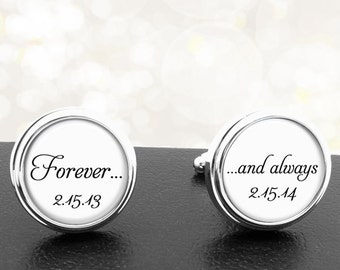Forever and Always Custom Wedding Cufflinks Personalized Saying and Date Groom Wedding Party Fathers Dads Men
