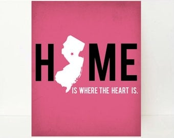 New Jersey Art, State Art, State Artwork, New Jersey Print, New Jersey Map, Customized New Jersey Poster, Home Is Where The Heart Is