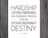 Hardship. Quote by CS Lewis. Printable Inspiration. 8x10. DIY. Printable. PDF.
