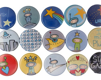 Out of this World - Pick your 4 Pinback Buttons - Space Pins - Alien Pins