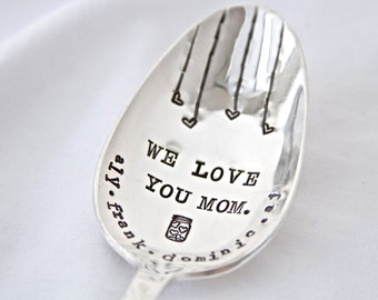 We Love You Mom Customizable Children's names Serving Spoon - Hand Stamped Vintage - For the Kitchen - Kitchen, Mother, Mom Gift