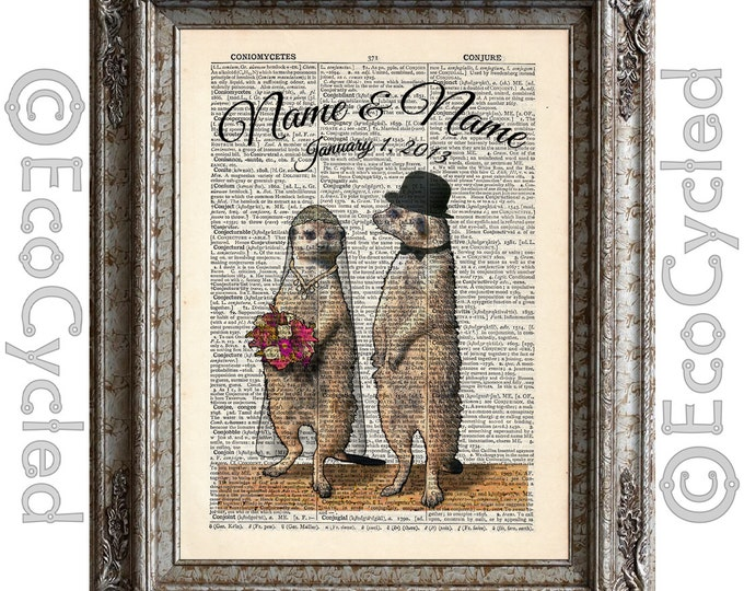 Meerkats In Love with Names and Date on Vintage Upcycled Dictionary Art Print Book Art Print Anniversary Wedding Amazing Animalia Custom