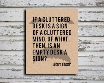Albert Einstein A Cluttered Desk Quote Poster