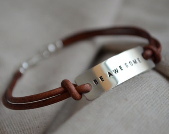 Leather Personalized Bracelet - Customize - Be Awesome - Hand Stamped