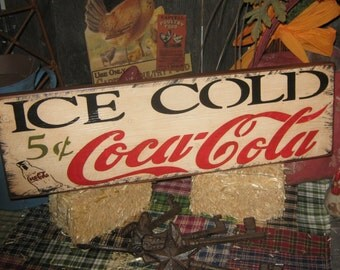 "Primitive Wood Coke Advertising Sign "" Ice Cold Coca  Cola 5 cents ""  sign  Country Farm Folkart Housewares"
