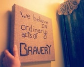 Handmade Burlap Canvas Wall Art Hanging - Quote From Divergent