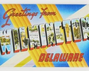 Greetings from Wilmington Delaware Fridge Magnet