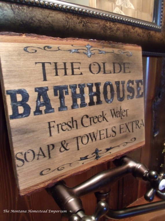 The Olde Bathhouse Sign Montana Sign Rustic By Themontanahomestead