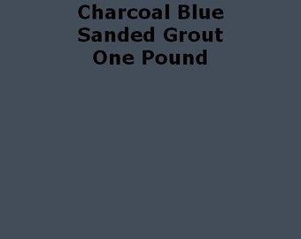 Mosaic Grout Charcoal Blue SANDED One Pound