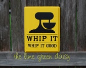 Whip it.  Whip it Good