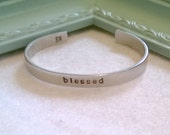 Blessed - Handstamped Cuff with Simple Message