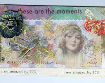 These are the Moments-Handmade Collage by Lolly