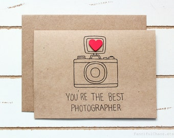 You're The Best Photographer - Customized Stationary Cards - Wedding, Pregnancy, Family Photoshoot, Photography, Camera
