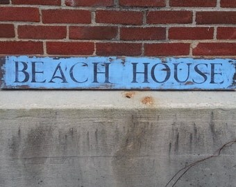 "Weathered ""BEACH HOUSE"" Sign, old beach sign, vintage coastal"