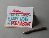 A love note for my dreamboat, letterpress greeting card